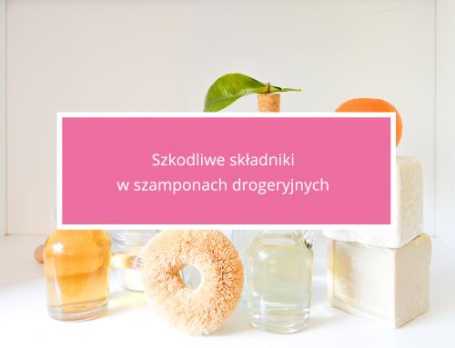 Szkodliwe składniki w szamponach drogeryjnych